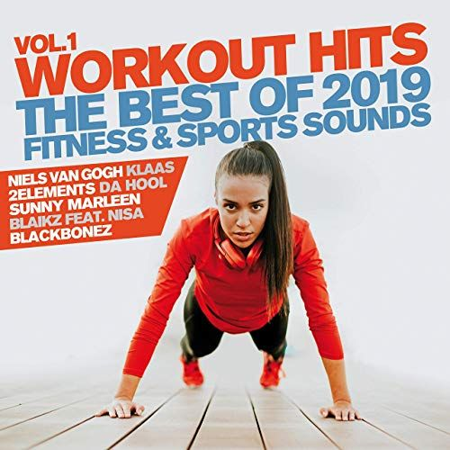 Workout Hits   The Best Of 2019 Vol1